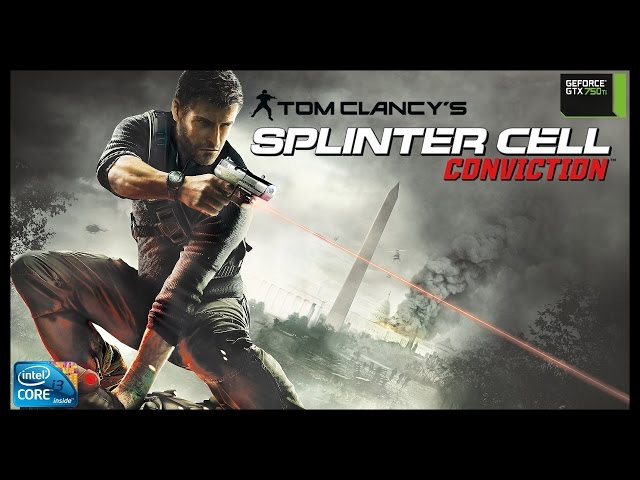 Splinter Cell Conviction - i3 3250 + gtx 750ti - FULL HD