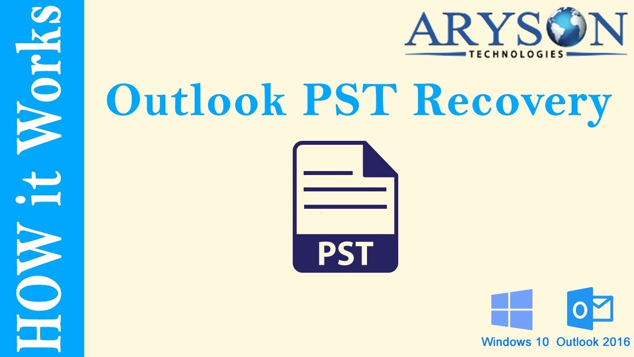 Best Outlook Recovery Tool to Repair PST File of Outlook 2013, 2016 & 2010