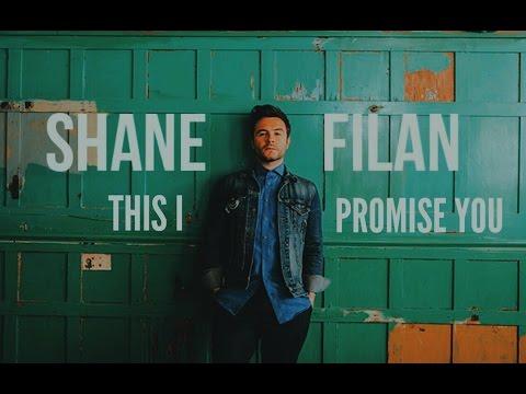Shane Filan - This I Promise You (Lyric Video)