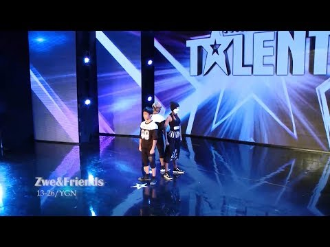 Zwe and Friends Audition | Myanmar's Got Talent 2017 Season 4 ျမန္မာ
