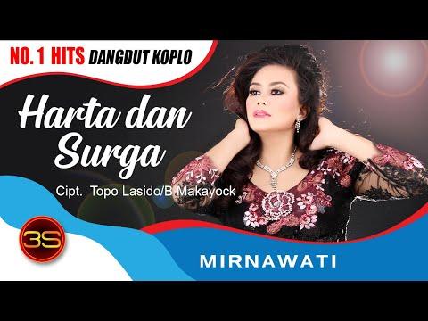 Mirnawati - Harta dan Surga ( Official Music Video )