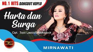 Video Mirnawati - Harta dan Surga ( Official Music Video ) download MP3, 3GP, MP4, WEBM, AVI, FLV September 2017