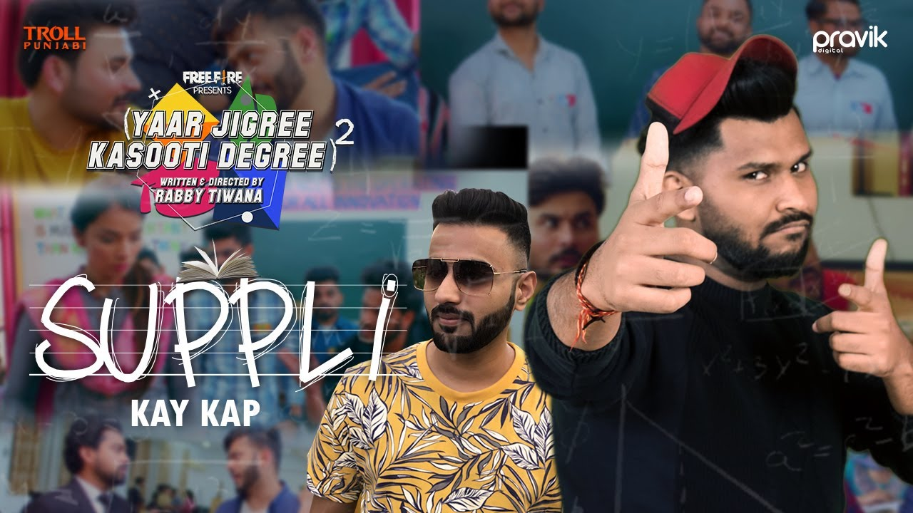 Suppli - Kay Kap | Dr. Brat | YJKD Season 2 | Latest Punjabi Song 2020