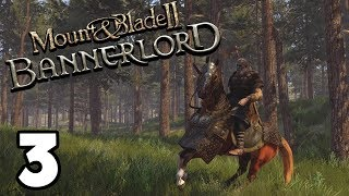 Mount and Blade 2 Bannerlord - 3 - Bandit Hunter
