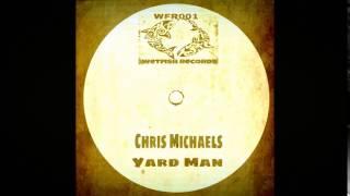 Chris Michaels-Yard Man