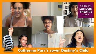 Six The Musical Catherine Parr's perform Survivor by Destiny's Child