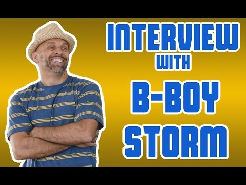 B-Boy Storm - Interview