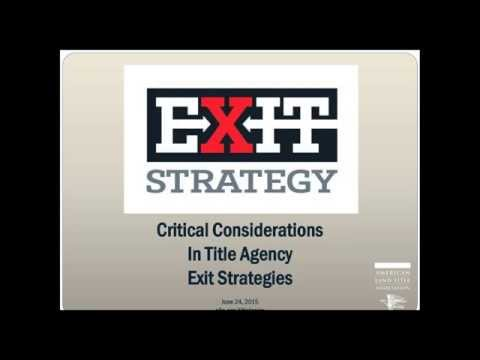 Exit Strategies: Critical Considerations When Selling Your Title Agency