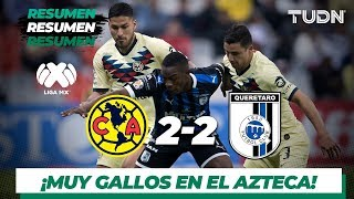 Resumen y Goles | América 2 - 2 Querétaro | Liga MX - AP 19 - J10 | TUDN
