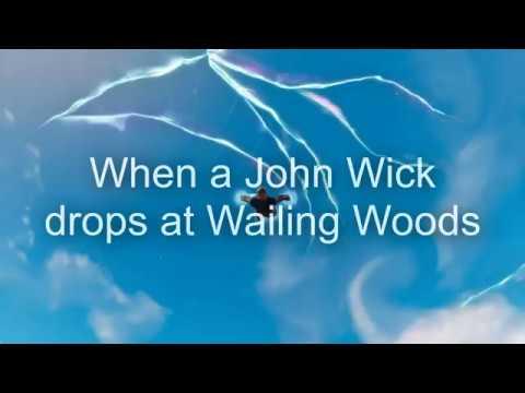 When John Wick Lands At Wailing Woods