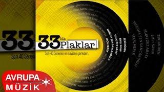 Download Çeşitli Sanatçılar - 33'lük Plaklar (Full Albüm) MP3 song and Music Video