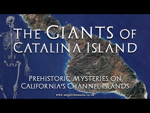 The Giants of Catalina Island   Prehistoric Mysteries on California's Channel Islands