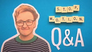 Stop-Motion Q&A - How Do You Make Your Videos?