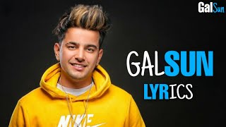 Jass Manak : Gal Sun | Lyrics 🎵 New Punjabi Full Song