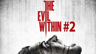 The Evil Within walkthrough - Part 2 - Remnants