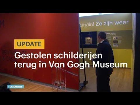 Gestolen Van Goghs hangen weer in het museum