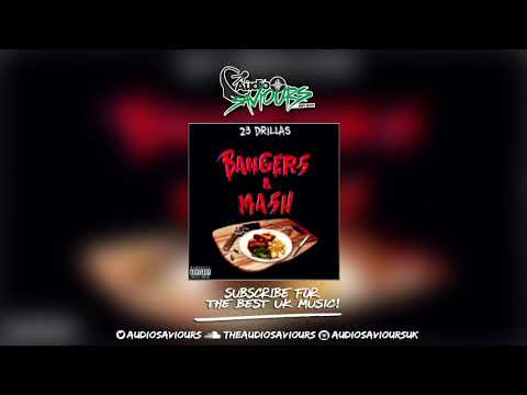 23-drillas---bangers-and-mash-(prod.-by-triple-b)-#exclusive-|-audio-saviours