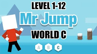 Mr Jump - World C Complete Level 1-12 | Walkthrough iOS 2016