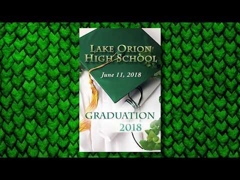 ONTV: Lake Orion High School 2018 Graduation Ceremony