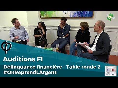 #OnReprendLArgent - Table ronde 2 sur la Délinquance financière