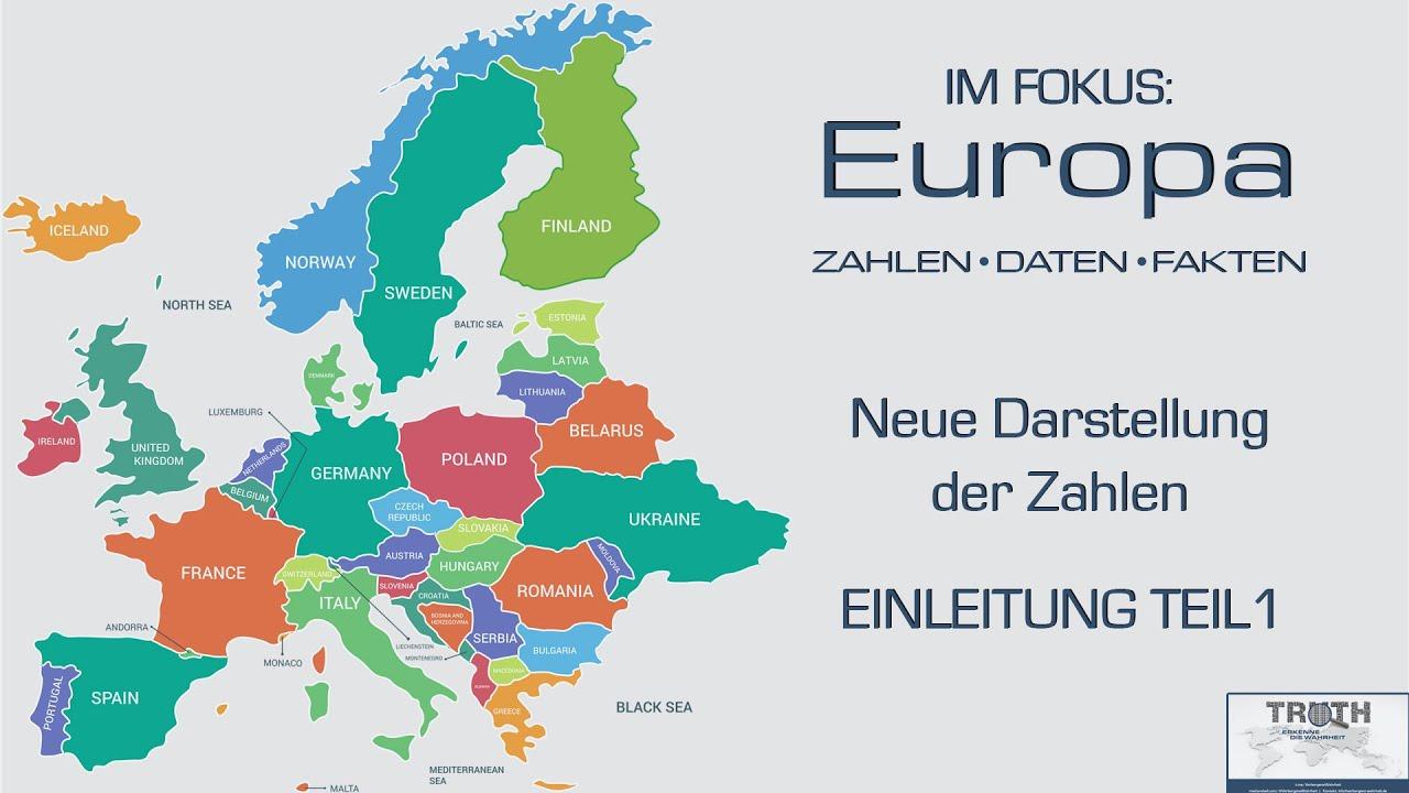 EUROPA IM FOKUS - Neue Darstellung der Zahlen: Einleitung Teil 1
