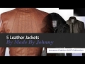 5 Leather Jackets By Made By Johnny Amazon Fashion 2017 Collection