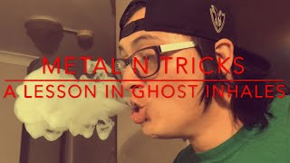 Ghost Inhale Tutorial