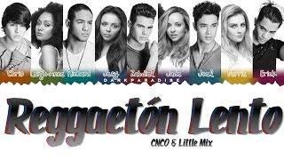 CNCO, Little Mix - Reggaetón Lento (Color Coded Lyrics)
