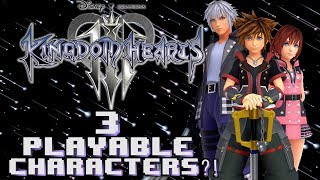 3 PLAYABLE Characters?! - Kingdom Hearts 3 Theory