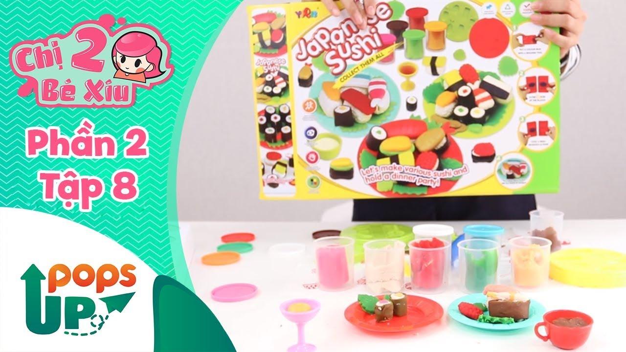 Chị Hai Bé Xíu (Phần 2) - Tập 8 - Món Sushi Nhật Bản - Búp Bê Barbie