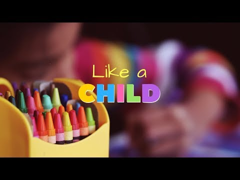 Incite Wonder | Like a Child