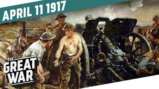 The Canadian Corps Takes Vimy Ridge - The Battle Of Arras I The Great War Week 142