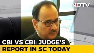 Supreme Court To Hear Corruption Watchdog's Version In CBI Case Today