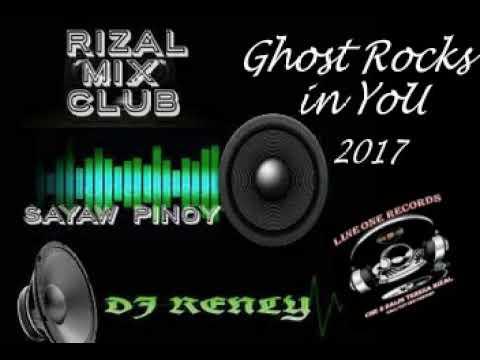 GHOST ROCKS IN YOU 2017 nonstop   DJ RENLY