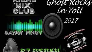 Gambar cover GHOST ROCKS IN YOU 2017 nonstop   DJ RENLY