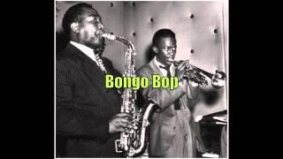 Bongo Bop - Charlie Parker Quintet (10/28/47)