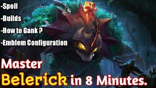 Master Belerick in 8 Minutes| Mobile Legends Bang Bang.