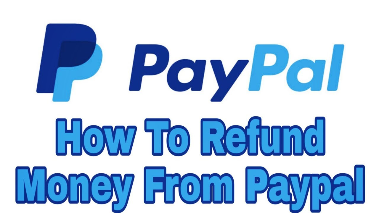 How To Refund Money From Paypal - YouTube