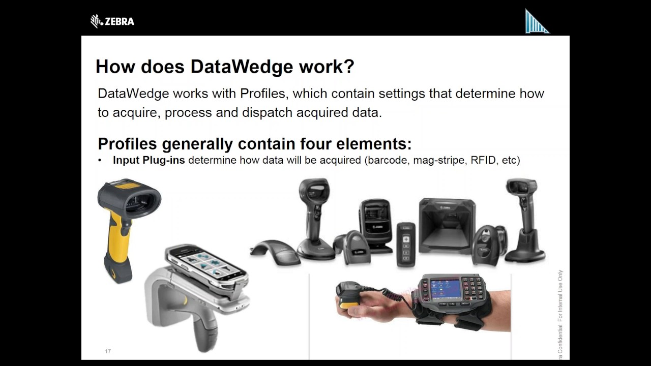 Zebra DEV { TALK } - DataWedge: Getting Barcode & MSR Data Into You Apps  Without Any Code by Zebra Technologies