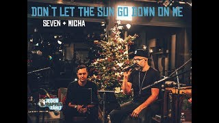 SEVEN & MICHA - Don't Let The Sun Go Down On Me (Brothers Cover Elton John, George Michael)