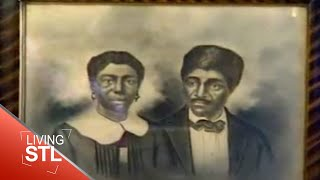 KETC | Living St. Louis | Dred and Harriet Scott