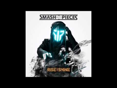 SMASH INTO PIECES - Rise And Shine (2017) new album