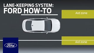 Lane Keeping System | Ford How-To | Ford