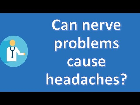Can nerve problems cause headaches ? | Health and Life