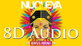 Nucleya - (8D Audio Hindi) Aaja feat Avneet Khurmi & Guri Gangsta