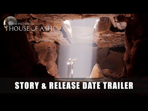 The Dark Pictures Anthology: House of Ashes - Story Trailer \u0026 Release Date Announcement