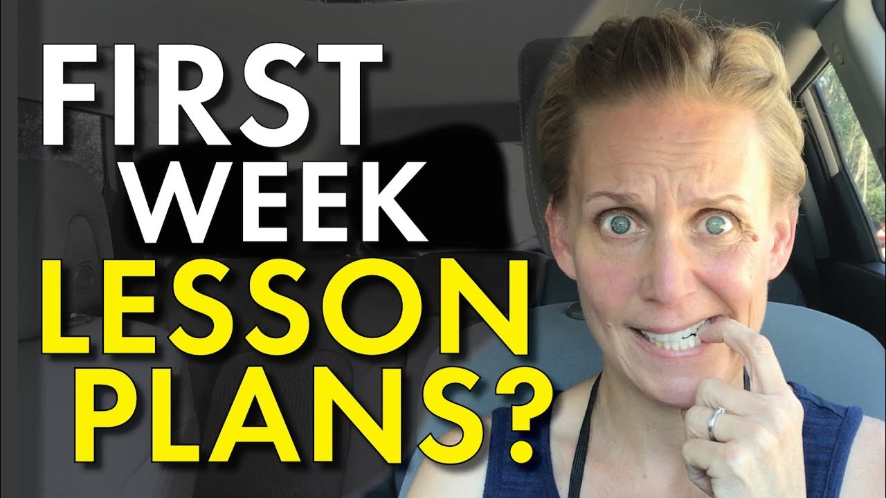 First Week Lesson Plans – Five Days of High School English, Teacher
