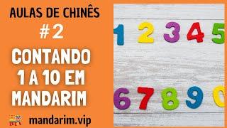 Curso de Chinês Mandarim - contando de 1 a 10 em chinês