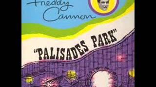 Video Freddy Cannon - Palisades Park HQ download MP3, 3GP, MP4, WEBM, AVI, FLV Agustus 2018