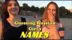 Guessing Russian girls names in Novosibirsk (1)